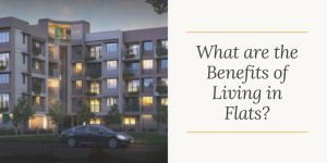 What are the Benefits of Living in Flats_ (1)